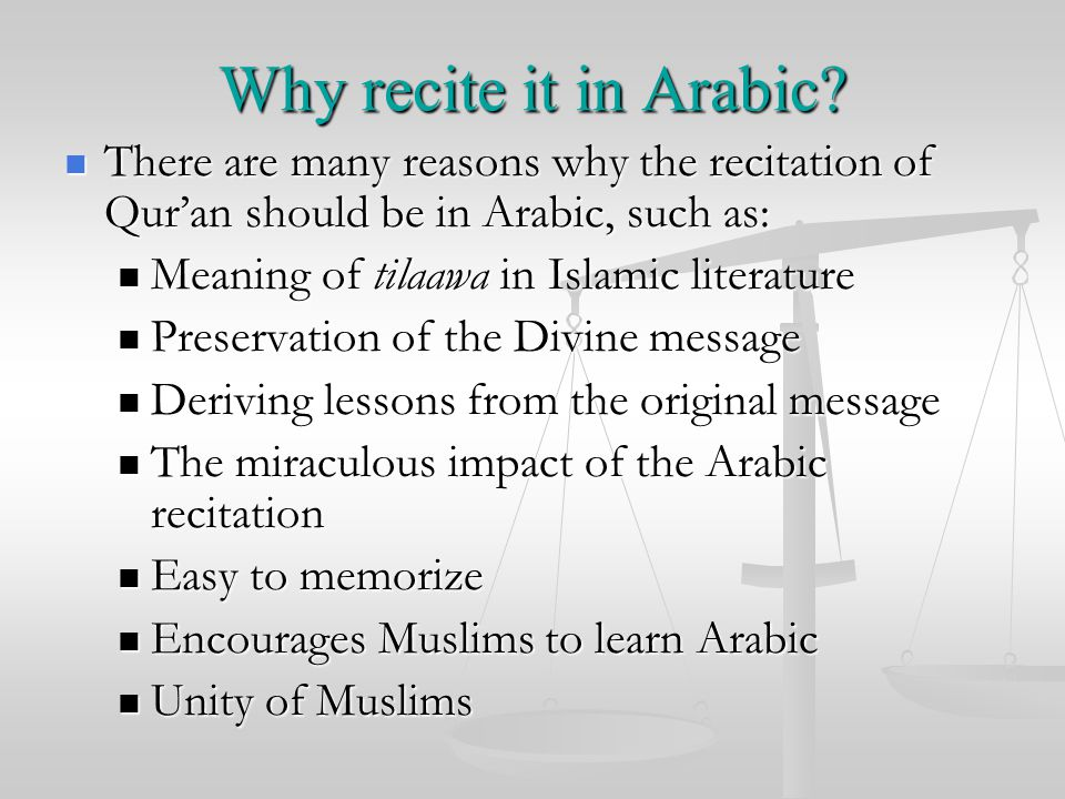 Why recite it in Arabic.
