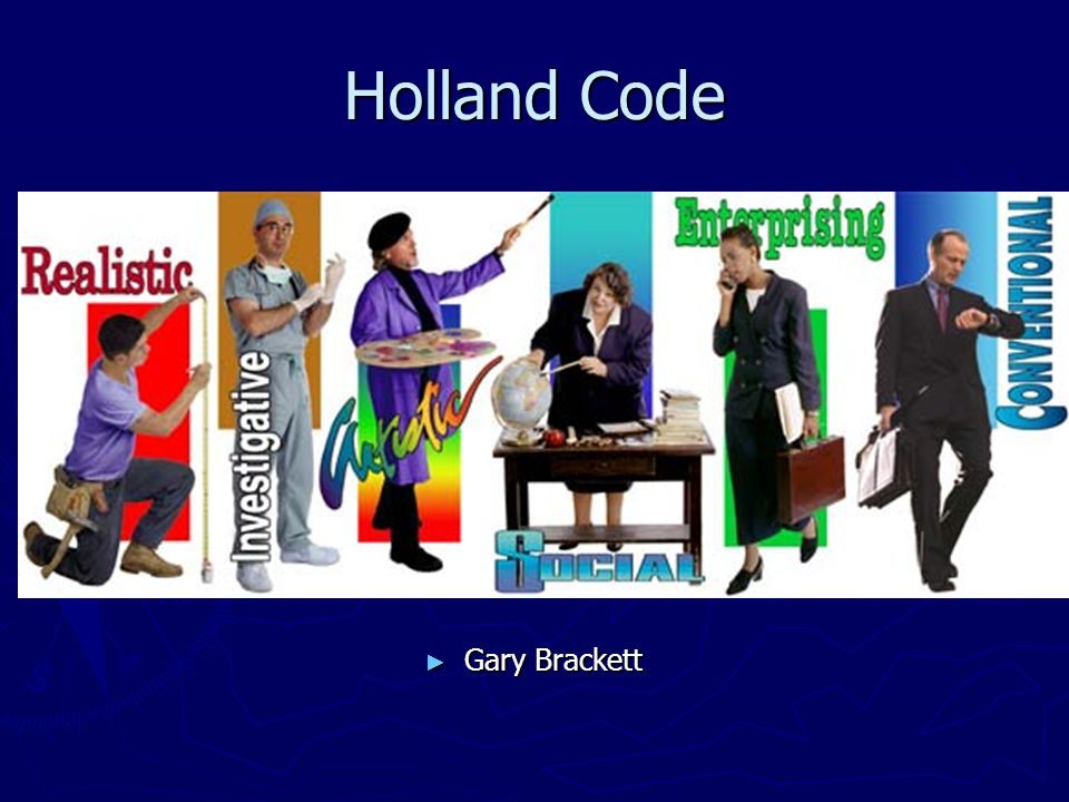 The Holland Code ► Let us assist you in matching your interests to jobs by:  Identifying abilities, interests, and personal qualities ► Students, rate your top three choices of the following category topics