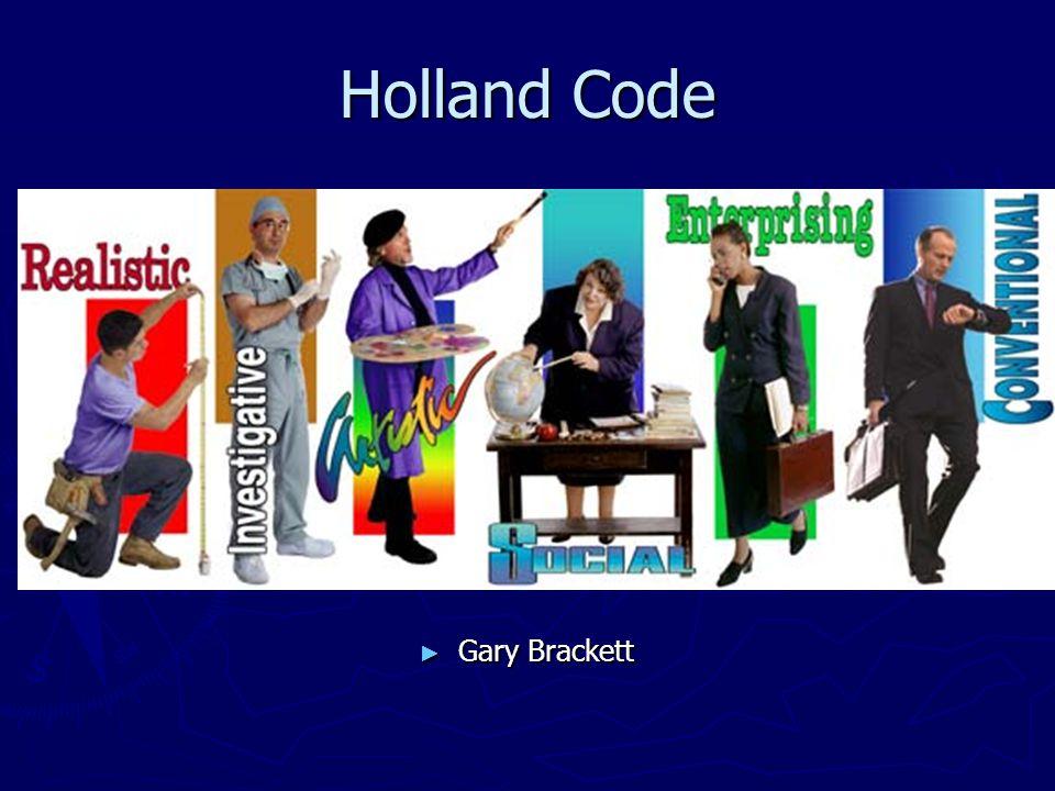 Holland Code ► Gary Brackett