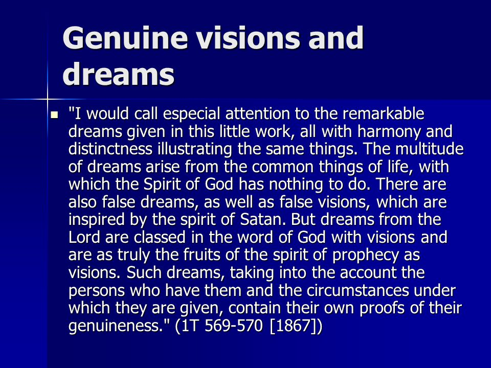 Genuine visions and dreams