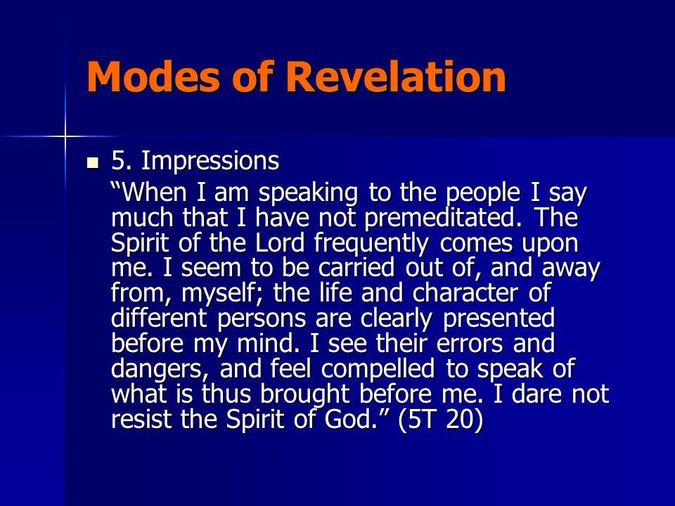 Modes of Revelation 5. Impressions 5.