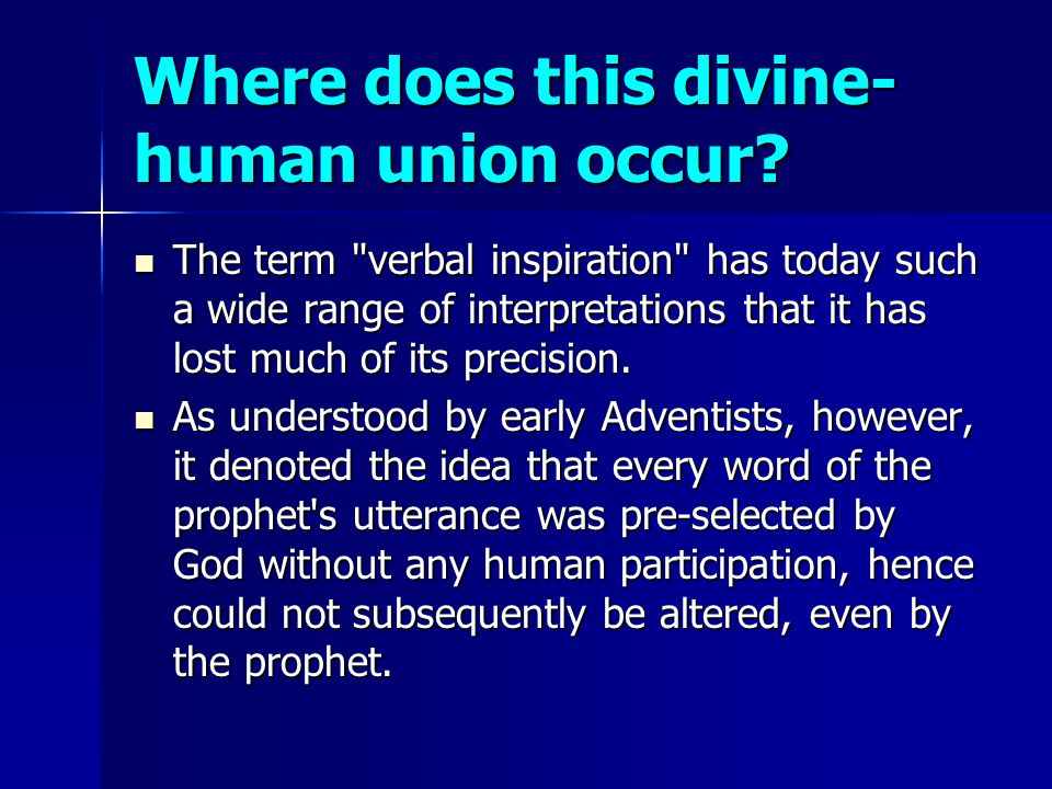 Where does this divine- human union occur? The term