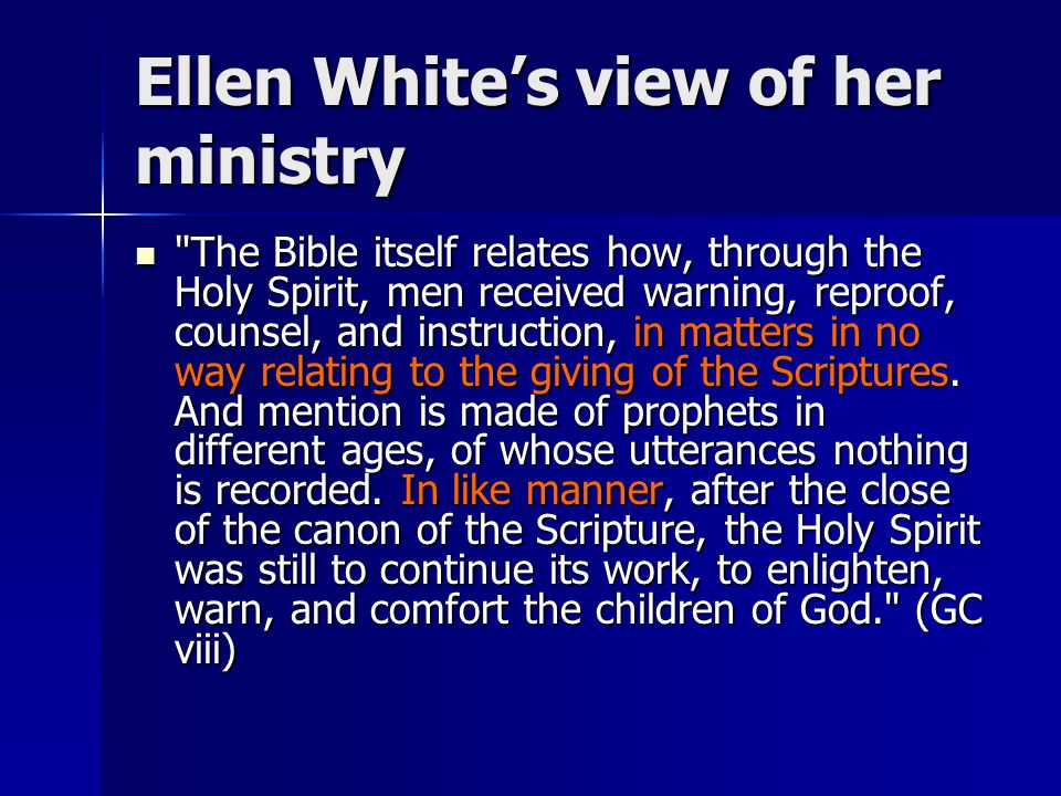 Ellen White's view of her ministry