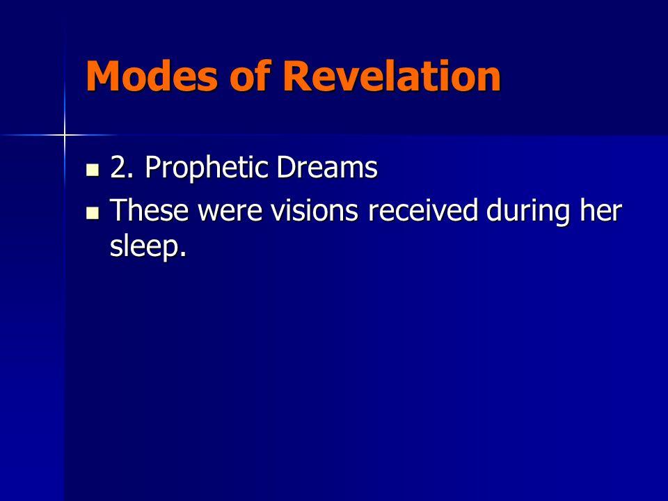 Modes of Revelation 2. Prophetic Dreams 2.