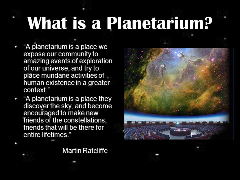 Why Do We Need a Planetarium.