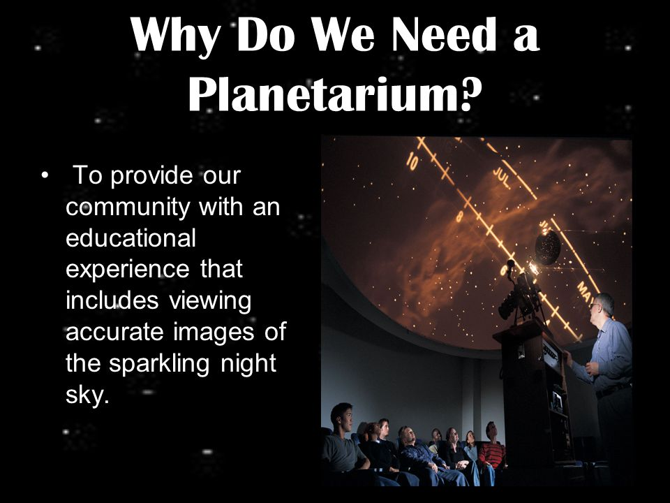 Why Do We Need a Planetarium.