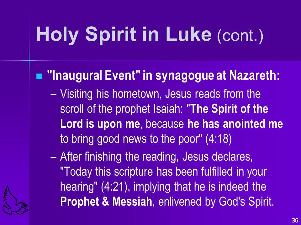 36 Holy Spirit in Luke (cont.)