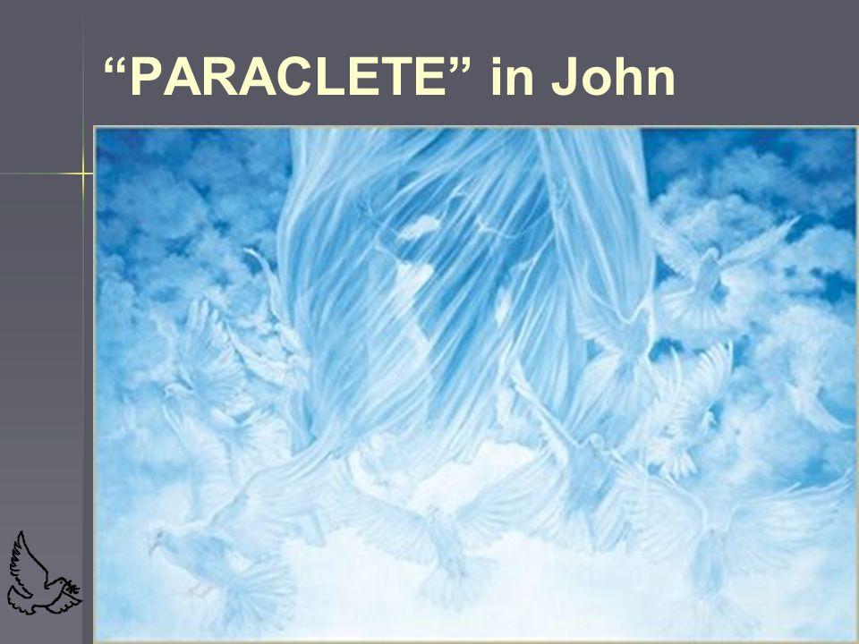 "64 ""PARACLETE"" in John"