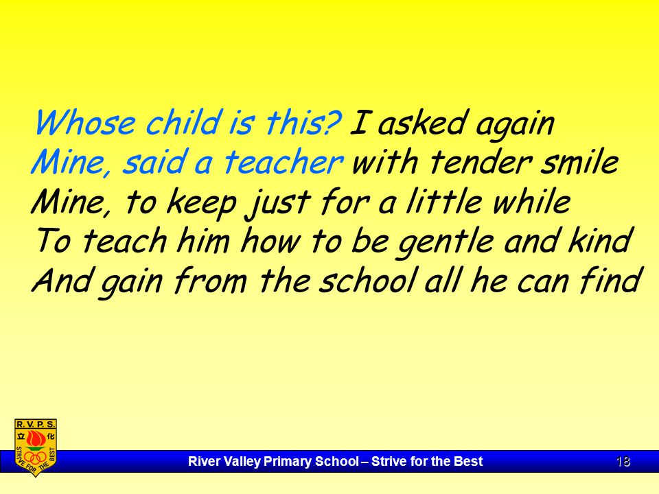 River Valley Primary School – Strive for the Best 18 Whose child is this.