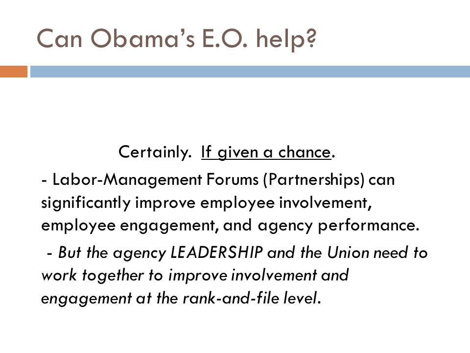 Can Obama's E.O. help. Certainly. If given a chance.