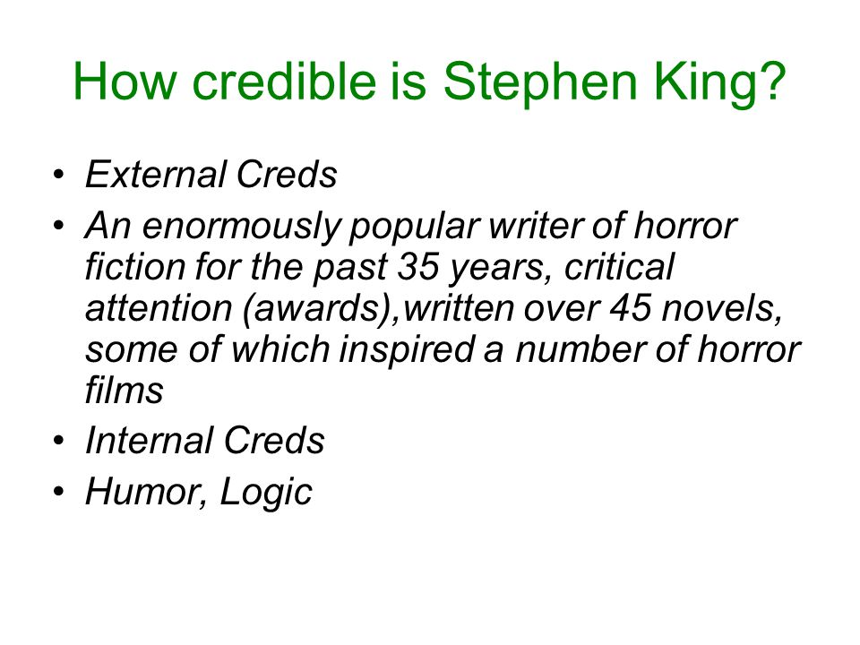 How credible is Stephen King.