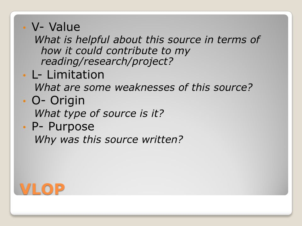 V is for… Value.- What does this source ADD to your understanding of the event/person/time.