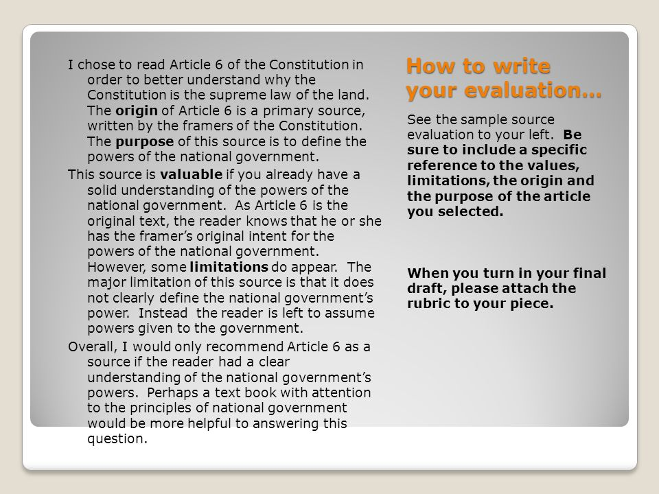 How to write your evaluation… See the sample source evaluation to your left.