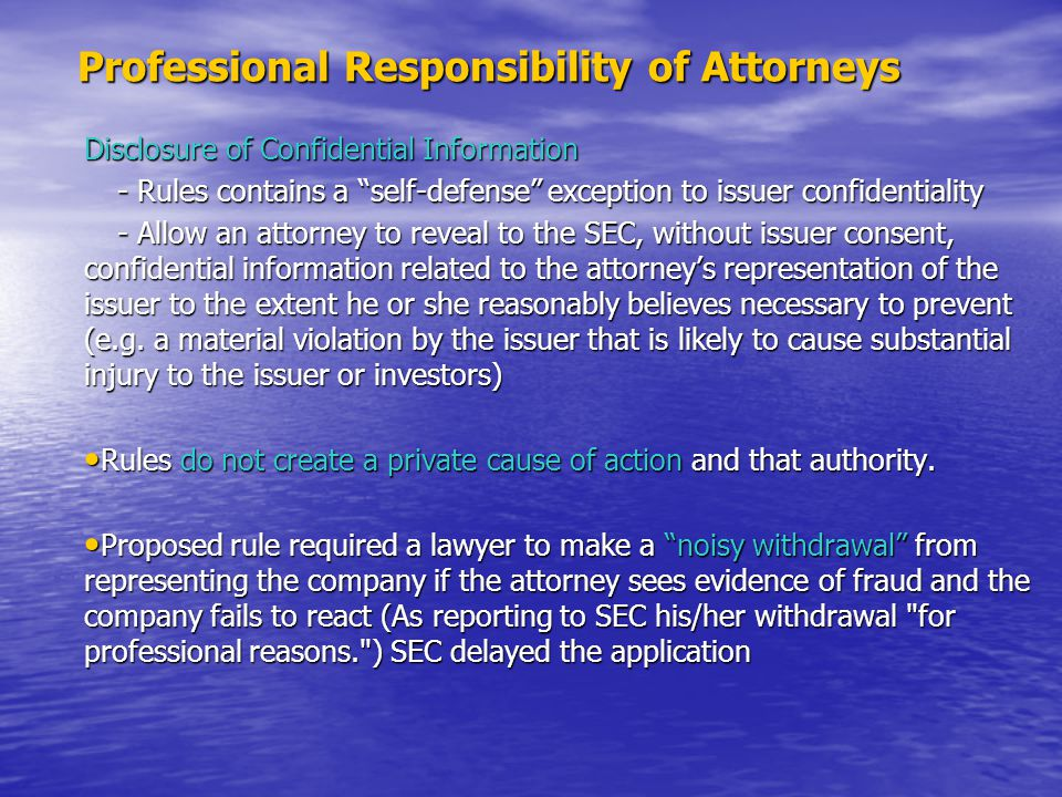 """Professional Responsibility of Attorneys Professional Responsibility of Attorneys Disclosure of Confidential Information - Rules contains a """"self-defe"""