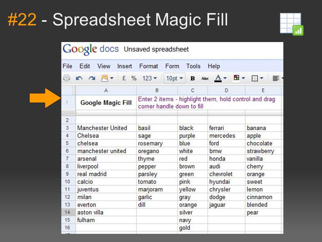 #22 - Spreadsheet Magic Fill