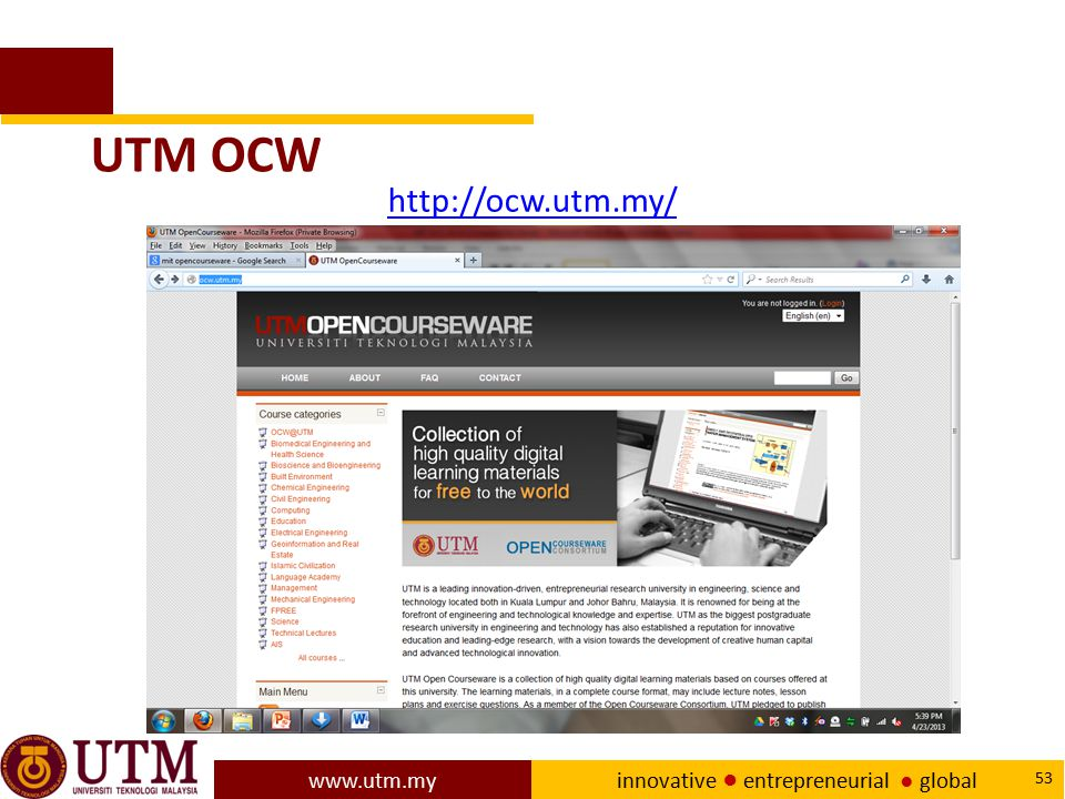 www.utm.my innovative ● entrepreneurial ● global 53 UTM OCW http://ocw.utm.my/