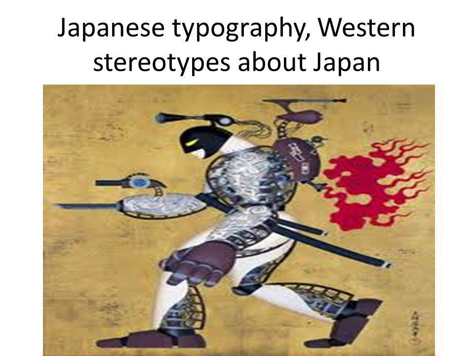 Japanese typography, Western stereotypes about Japan