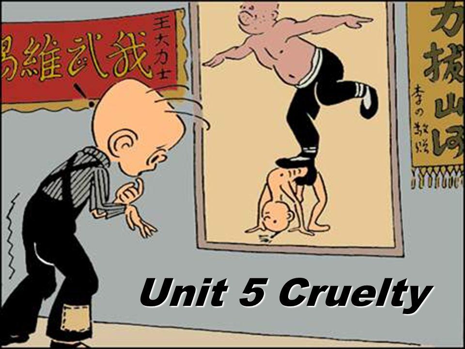 Unit 5Cruelty
