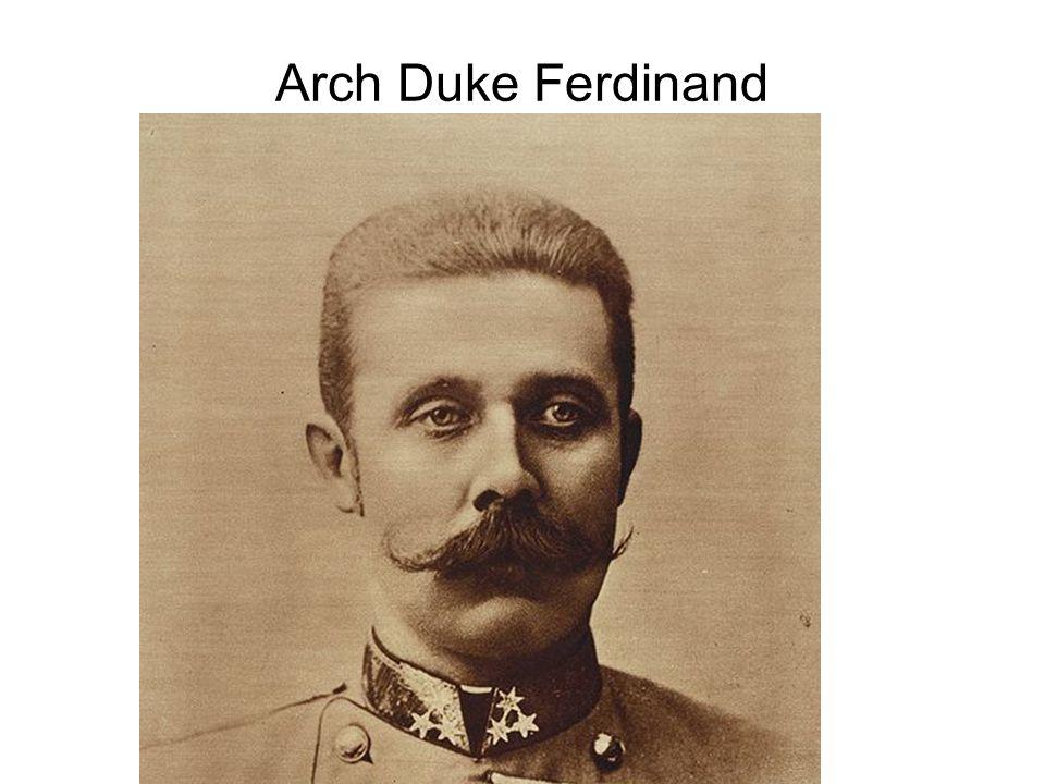 Arch Duke Ferdinand
