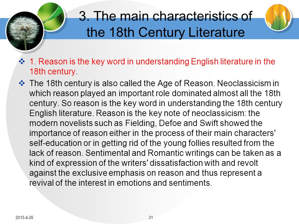 3. The main characteristics of the 18th Century Literature  1.