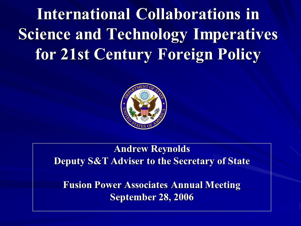 Global Science Partnerships for the 21 st Century New strategic approach to student and university exchanges National R&D Strategy for Regional Stability Supporting stability operations and/or reconstruction in pre- and post- conflict areas Project Horizon – 2025 Strategic Interagency Capabilities Requirements Including a Science and Technology Incentive Framework to better align our S&T investments with emerging, long-term global priorities Science and Technology Adviser to the Secretary New STAS Activities