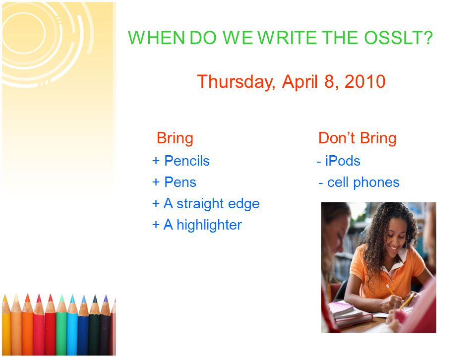 3 WHEN DO WE WRITE THE OSSLT.