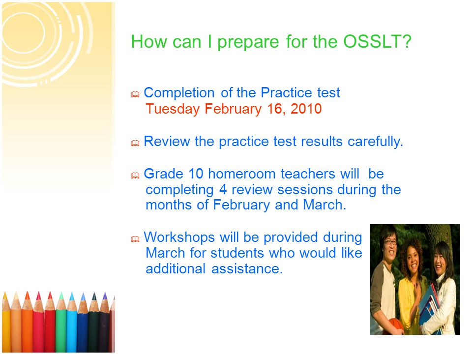 9  Completion of the Practice test Tuesday February 16, 2010  Review the practice test results carefully.