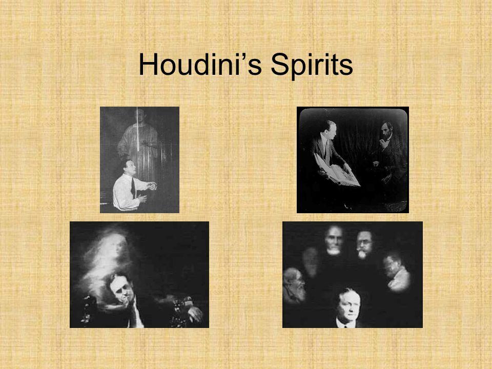 Houdini's Spirits