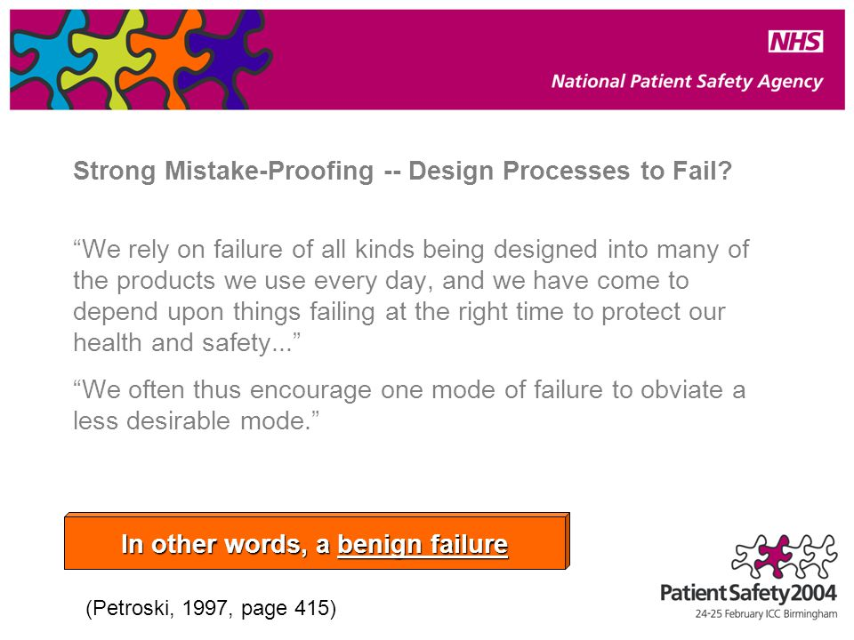 Strong Mistake-Proofing -- Design Processes to Fail.