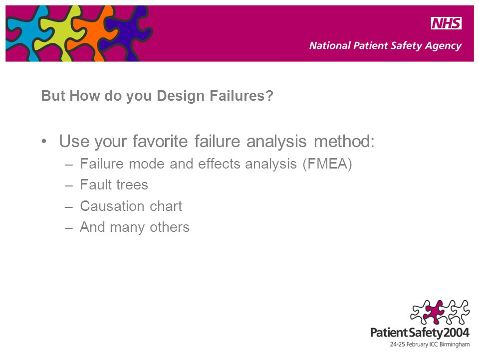 But How do you Design Failures.