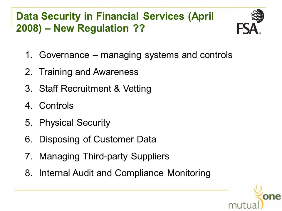 Data Security in Financial Services (April 2008) – New Regulation .