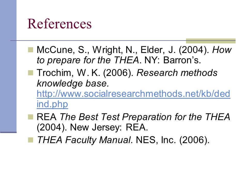 References McCune, S., Wright, N., Elder, J. (2004).