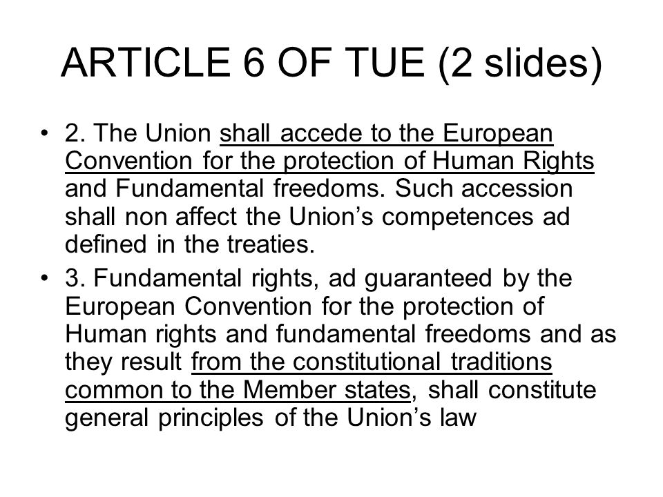 ARTICLE 6 OF TUE (2 slides) 2.