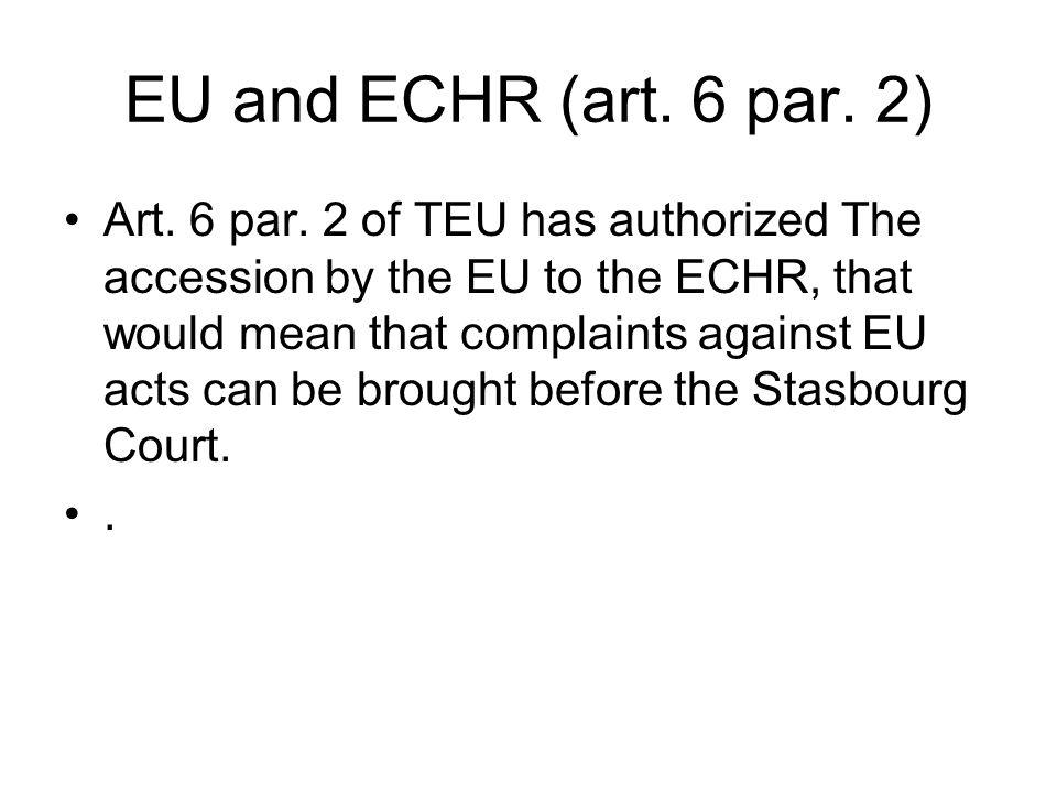 EU and ECHR (art. 6 par. 2) Art. 6 par.