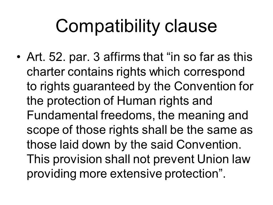 Compatibility clause Art. 52. par.