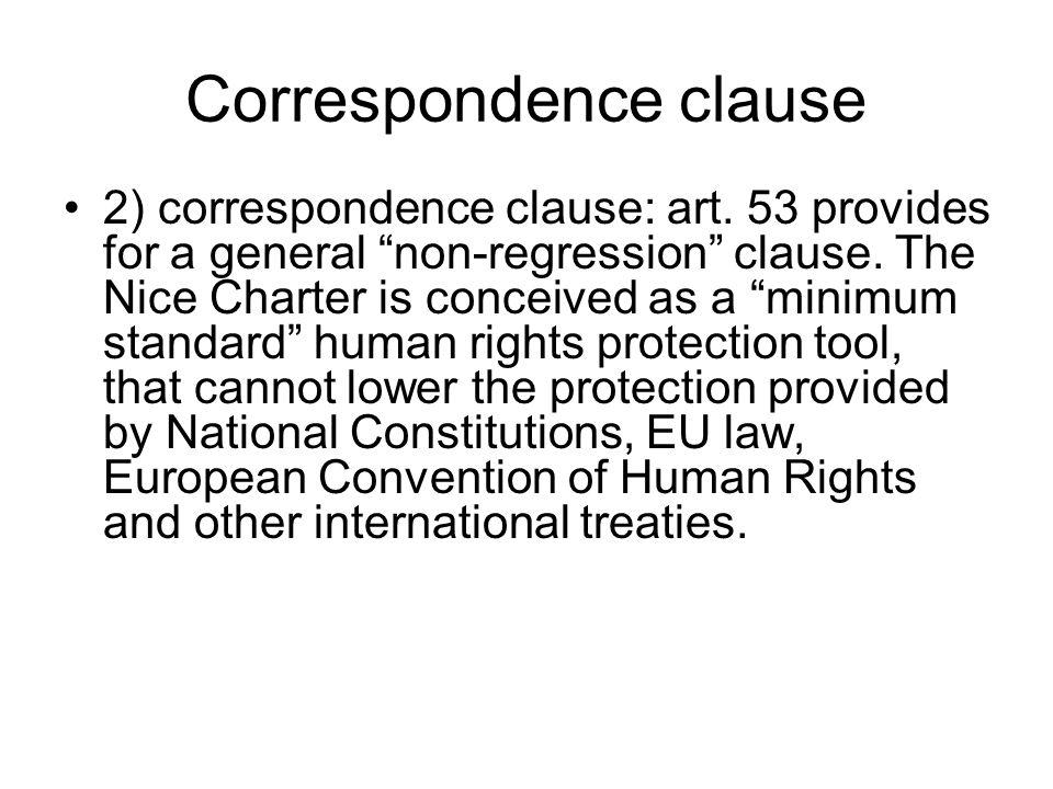 Correspondence clause 2) correspondence clause: art.