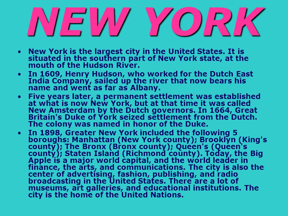 How is New York called.Where is it situated. How many boroughs are there in New York.