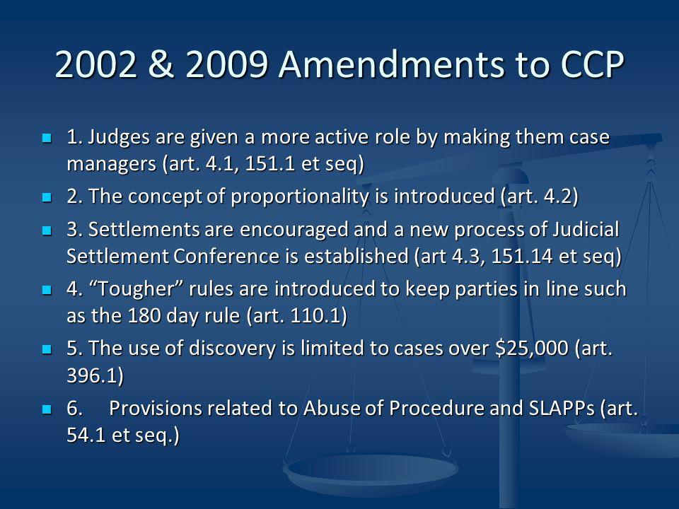 2002 & 2009 Amendments to CCP 1.