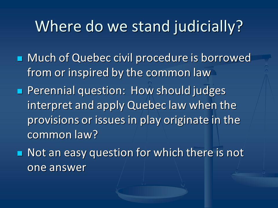 Where do we stand judicially.