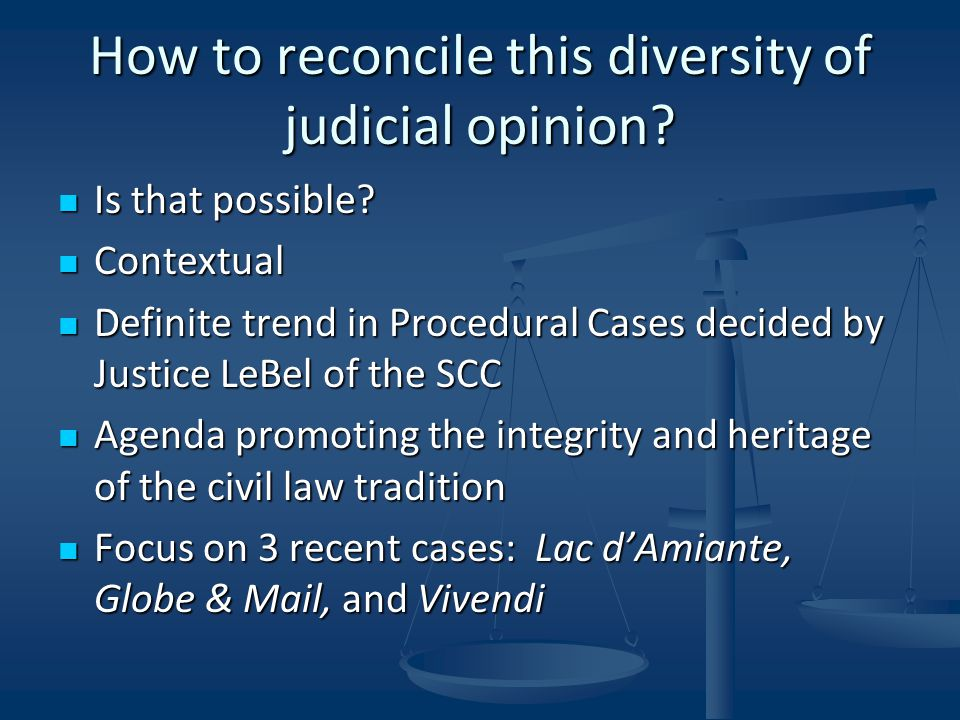 How to reconcile this diversity of judicial opinion.