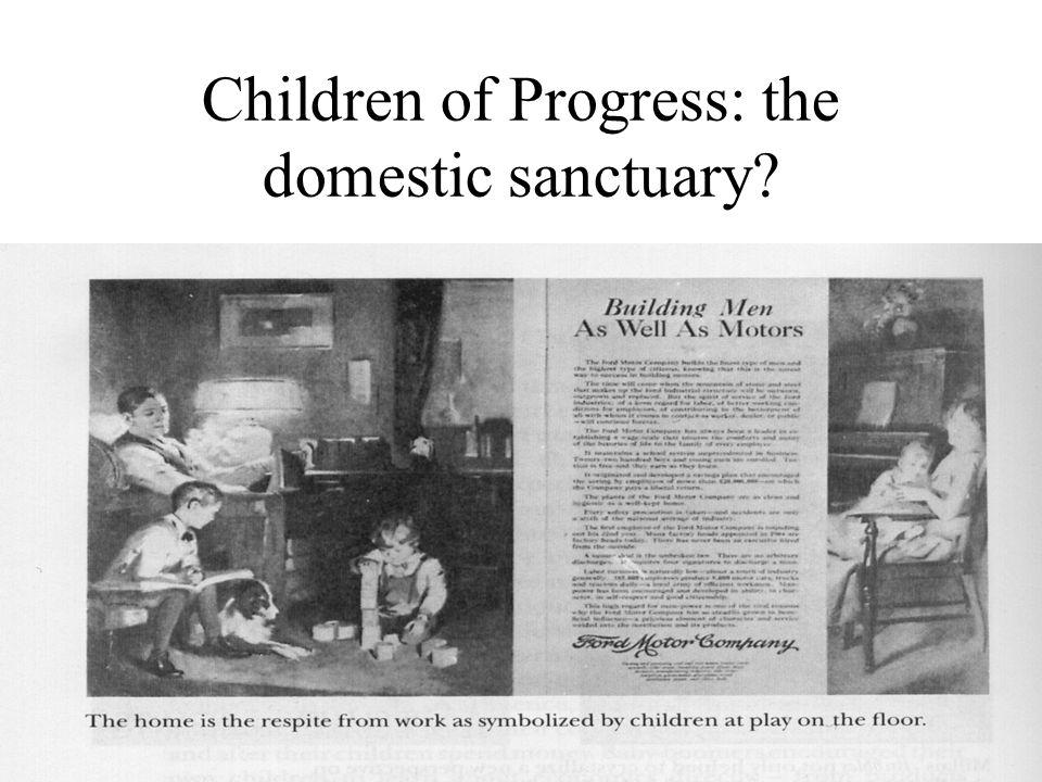 Children of Progress: the domestic sanctuary