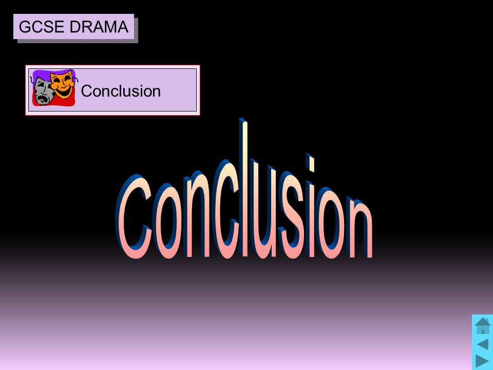35 Conclusion GCSE DRAMA