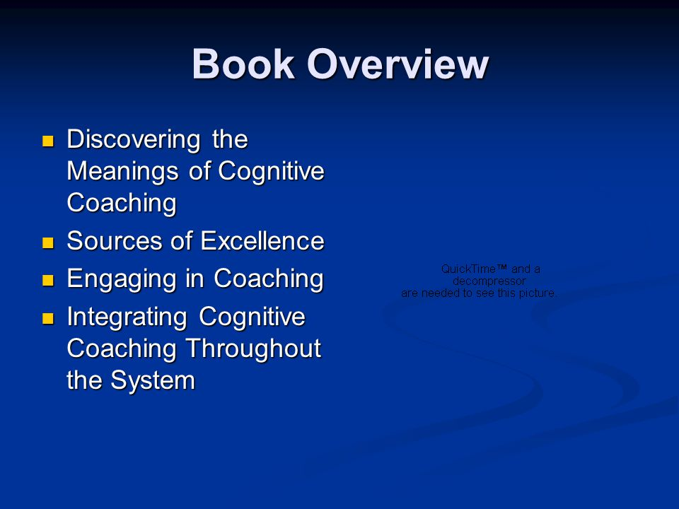 Book Overview Discovering the Meanings of Cognitive Coaching Discovering the Meanings of Cognitive Coaching Sources of Excellence Sources of Excellenc