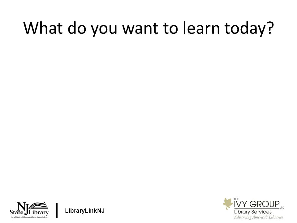 LibraryLinkNJ What do you want to learn today