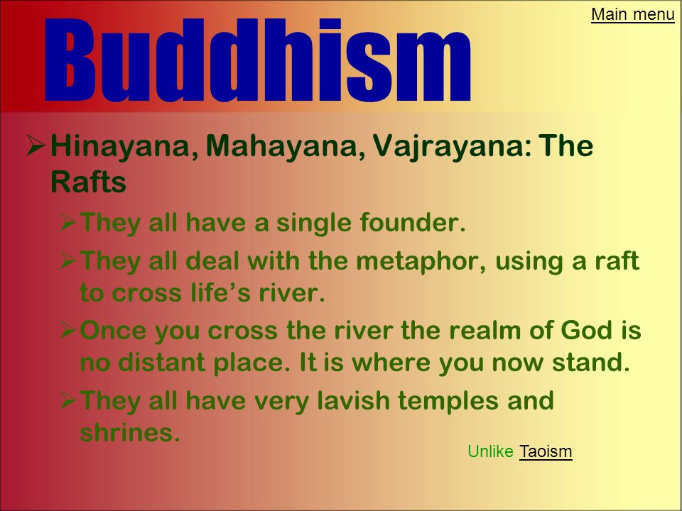 Main menu Buddhism  Vajrayana: The Diamond Way  The Dali Lama is the Vajrayana's version of a Bodhisattva.