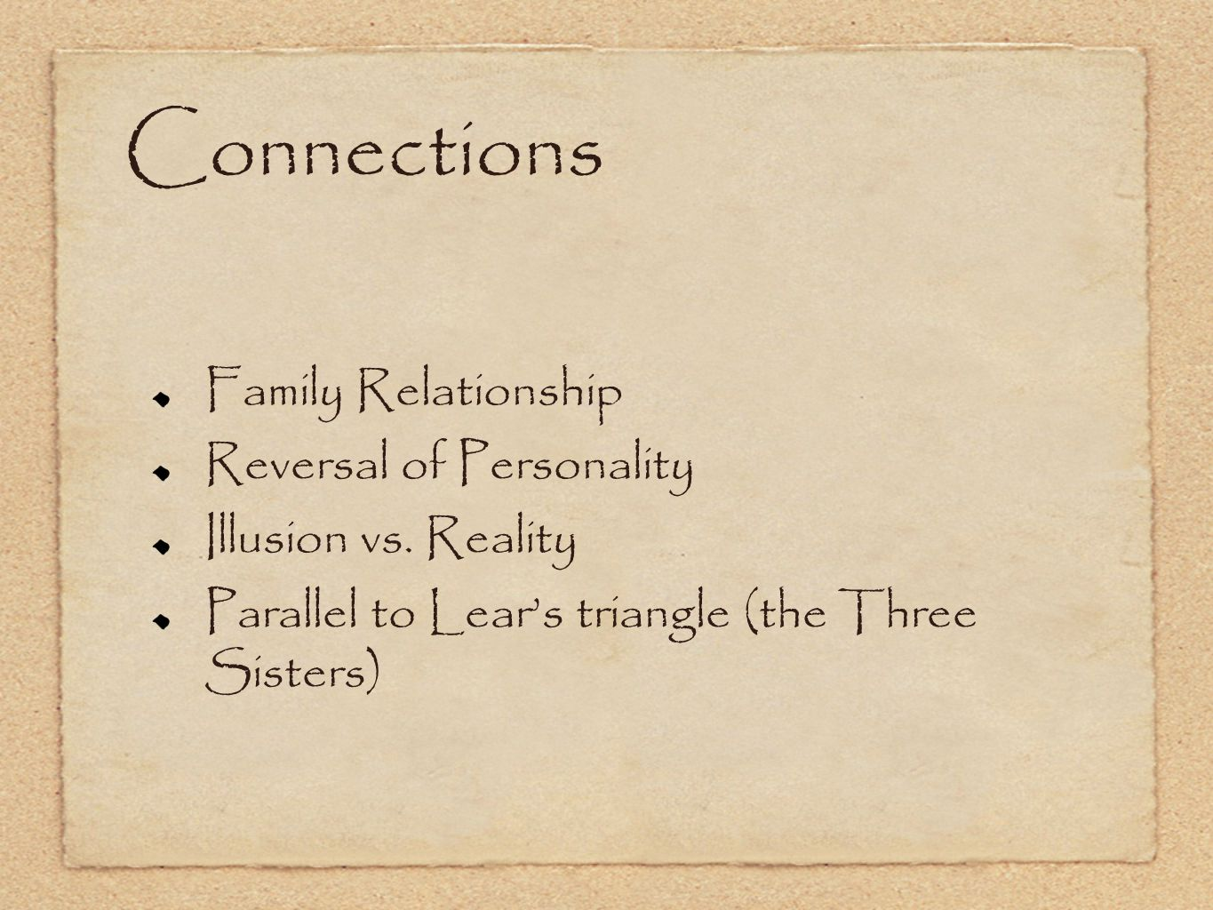 Connections Family Relationship Reversal of Personality Illusion vs.