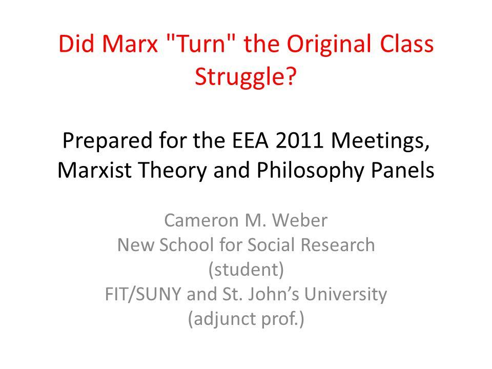 Did Marx Turn the Original Class Struggle.
