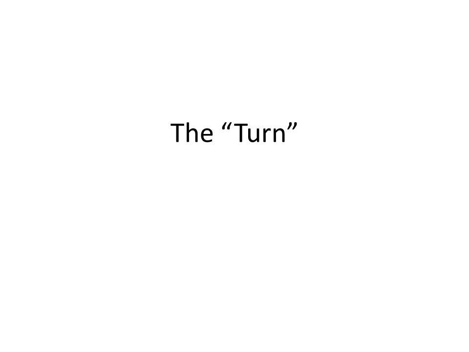 The Turn