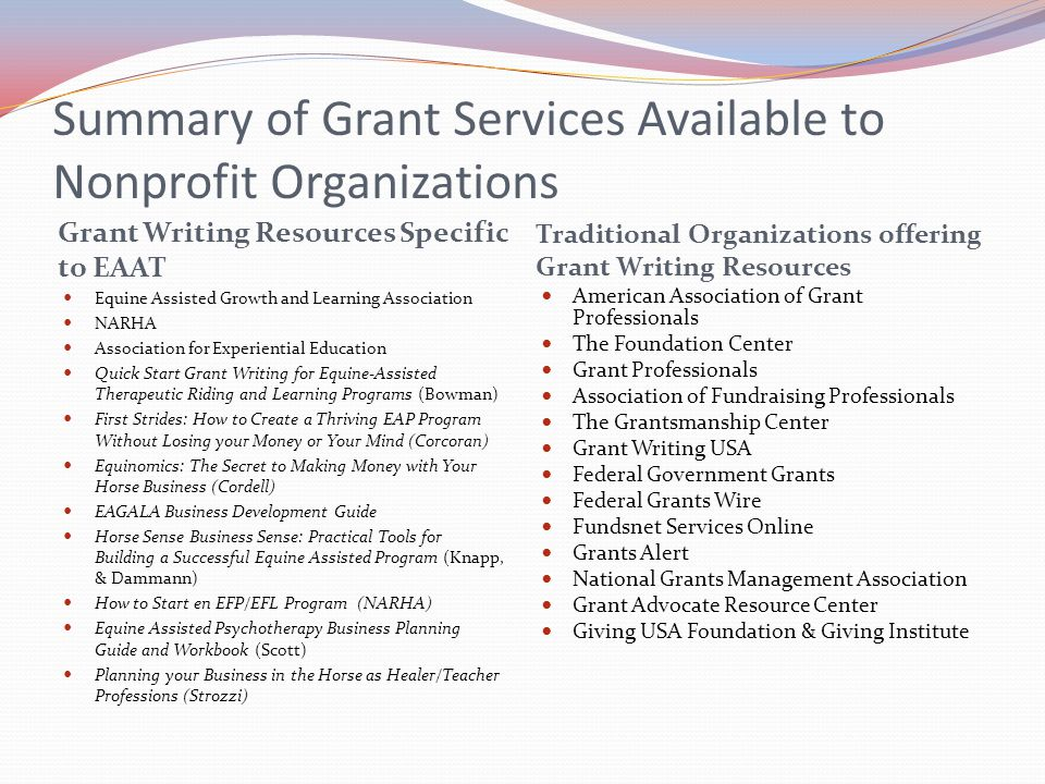 Summary of Grant Services Available to Nonprofit Organizations Grant Writing Resources Specific to EAAT Traditional Organizations offering Grant Writi