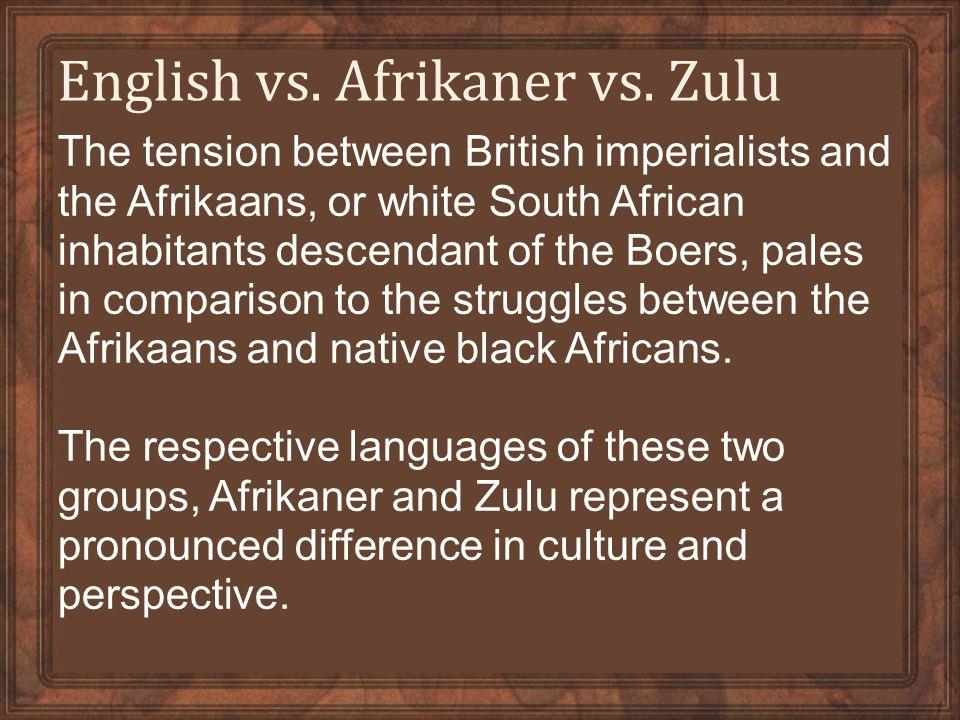 English vs. Afrikaner vs.